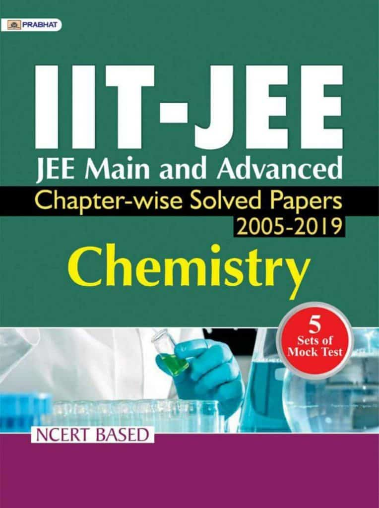 IIT-JEE Mains & Advanced Chemistry Chapterwise Solved Papers PDF Download