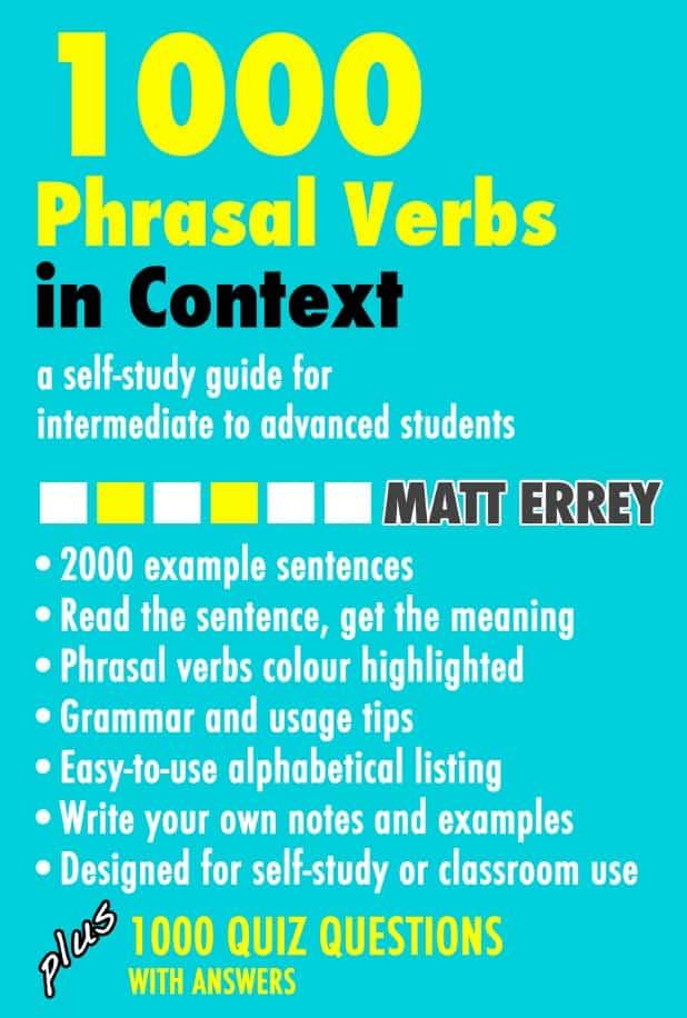 1000 Phrasal Verbs in Context