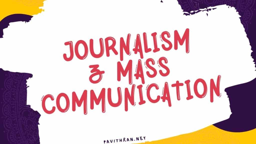 Journalism and Mass Communication Study Materials