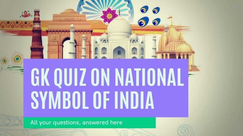 GK Quiz on National Symbol of India