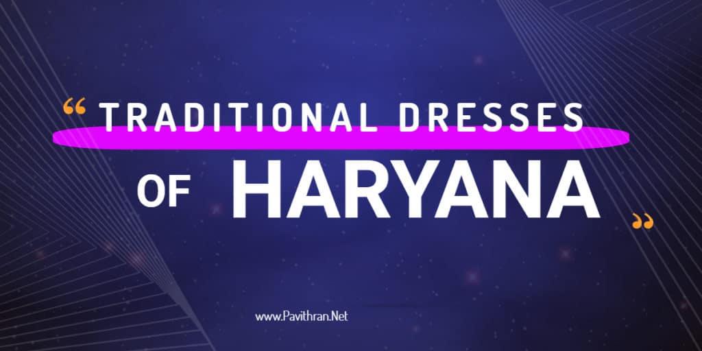 Traditional Dresses of Haryana