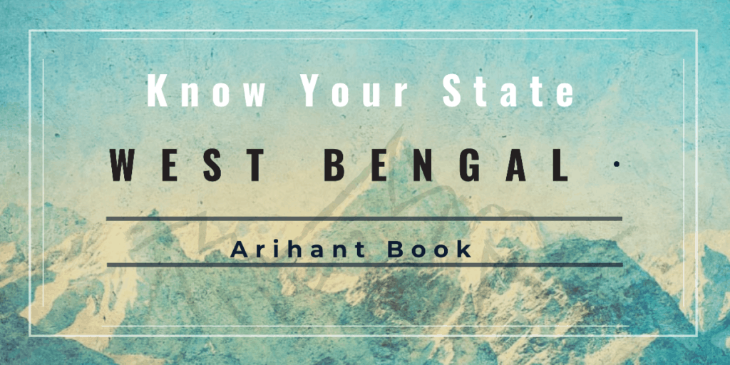 Arihant Know your State West Bengal Book PDF