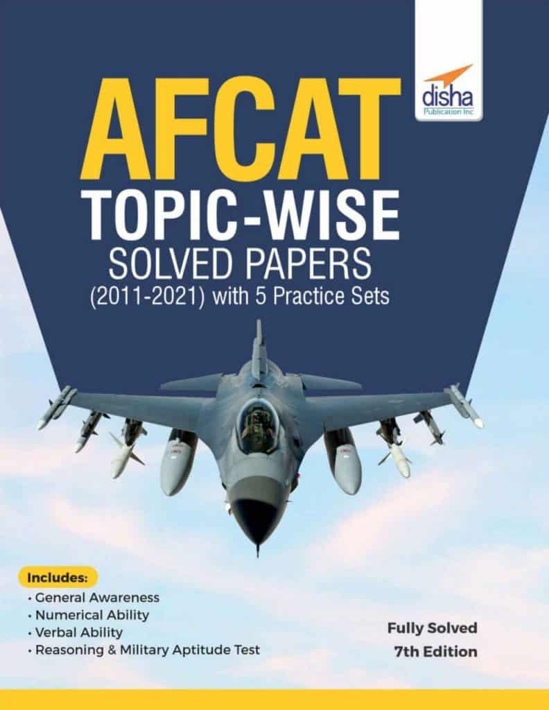 Disha AFCAT Topic-wise Solved Papers(2011-2021) PDF