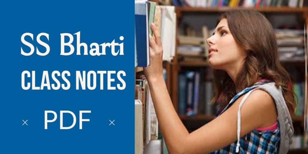 SS Bharti Class Notes PDF